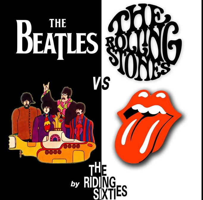 RIDING SIXTIES – Beatles vs. Stones
