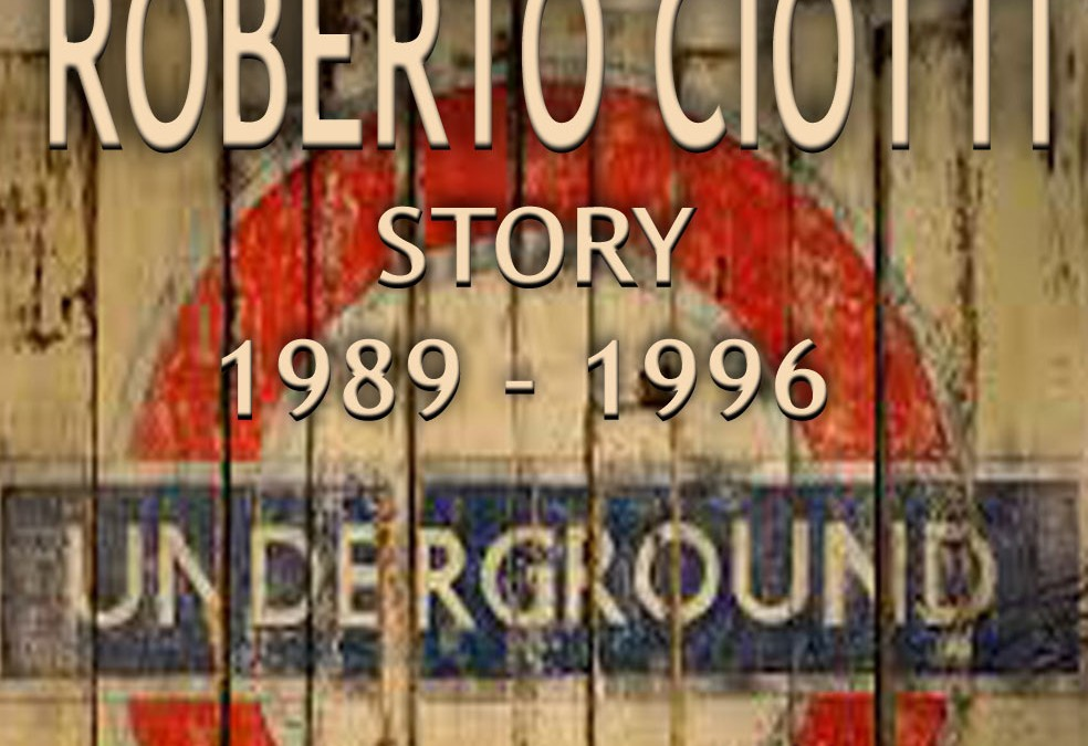 UNDERGROUND – Roberto Ciotti Story