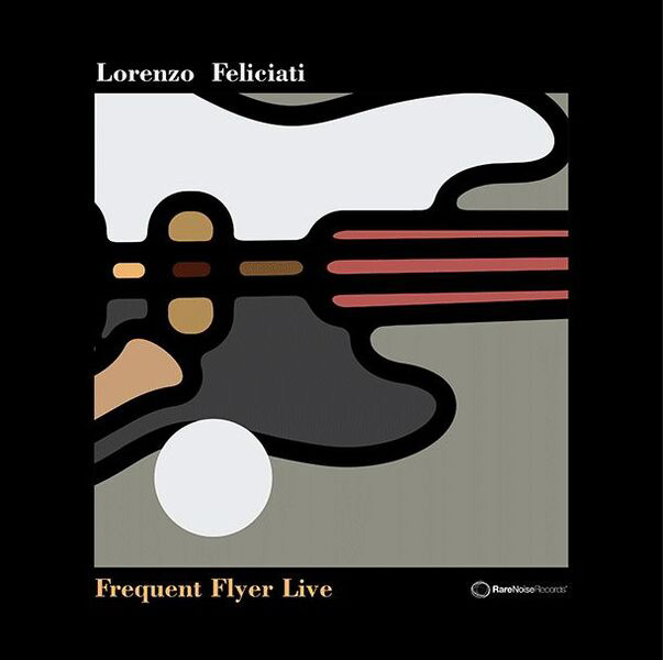Frequent Flyer – Lorenzo Feliciati Jazz 4tet