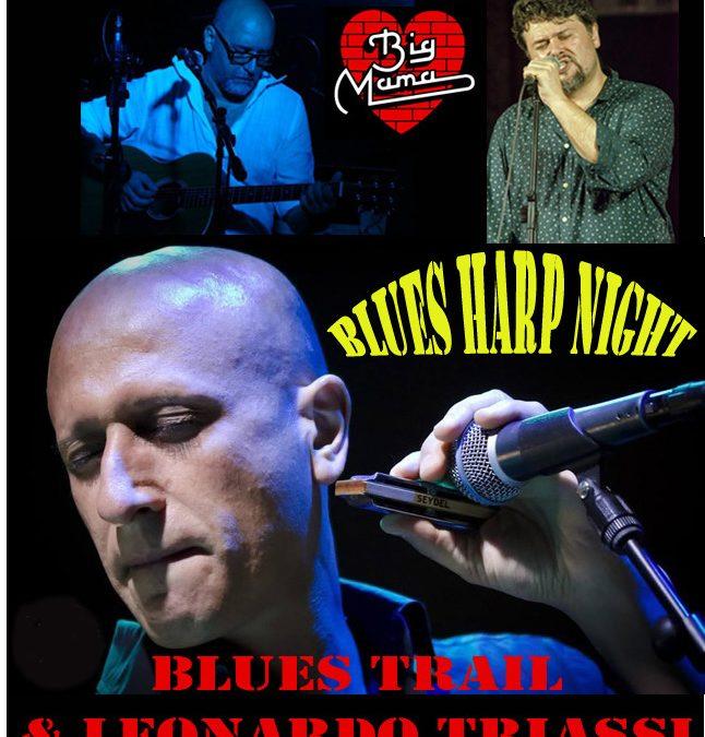 BLUES TRAIL & Leonardo Triassi – Blues Harp Night