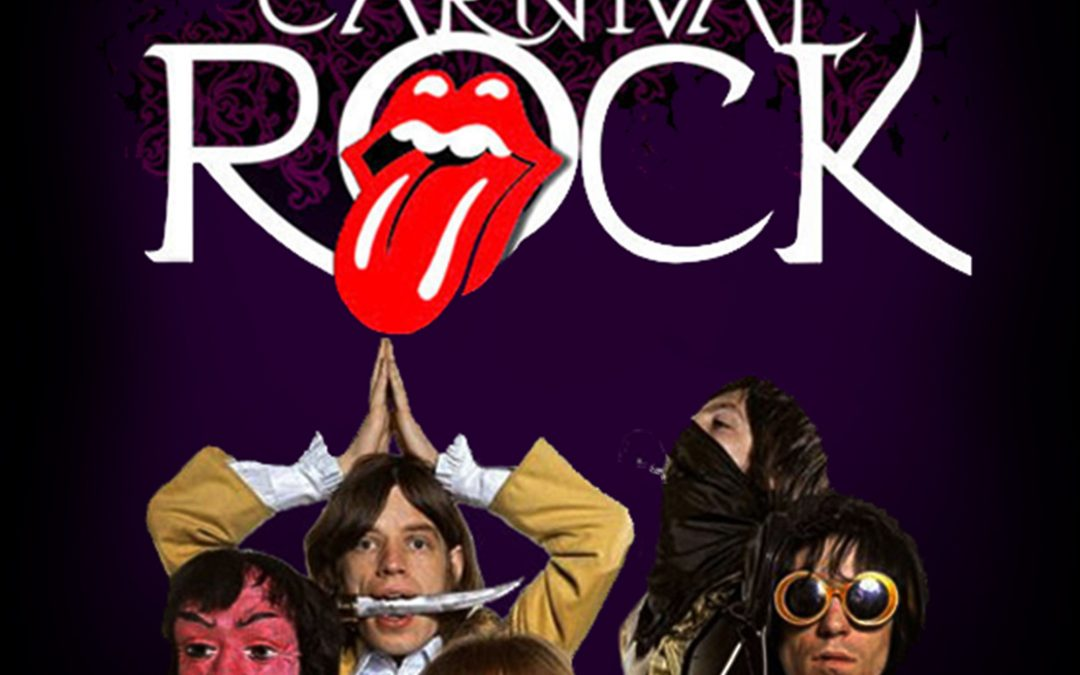 ROCKING THE STONES – Carnival Rock