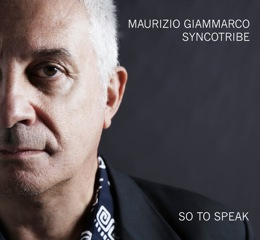 Cover CD So To Speak Syncotribe Maurizio Giammarco