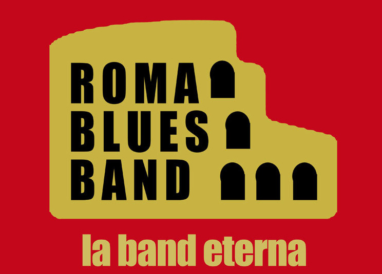 ROMA BLUES BAND – La Band eterna !!
