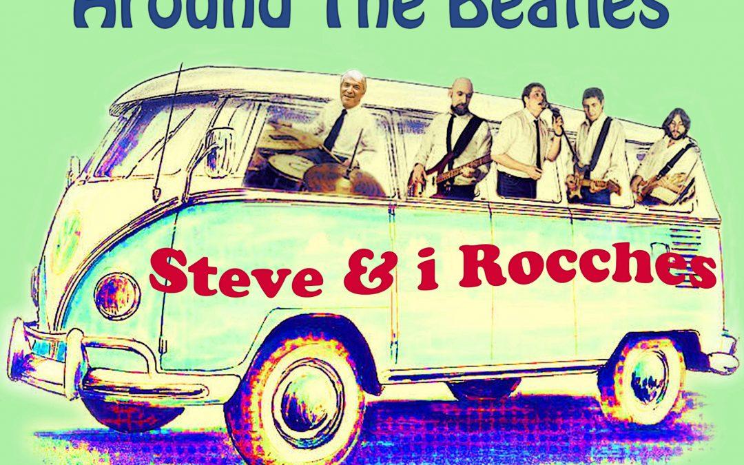 STEVE E I ROCCHES – Around the Beatles