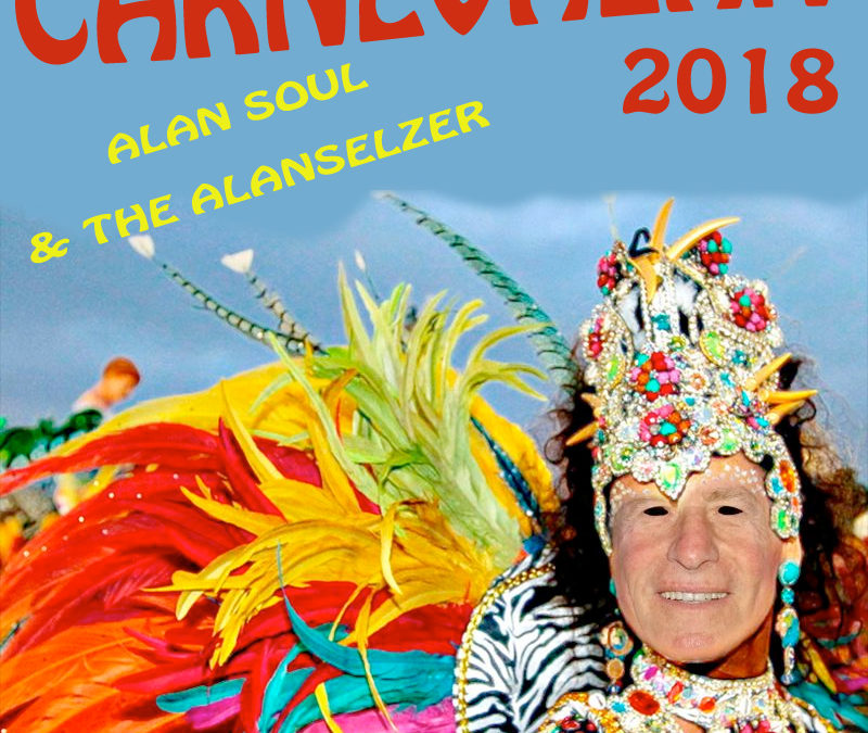 ALAN SOUL & The Alanselzer – CARNEVALAN !!
