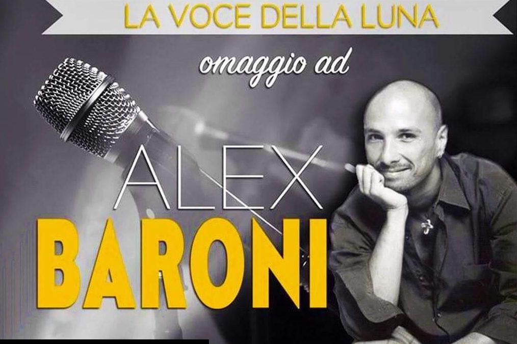 LA VOCE DELLA LUNA – omaggio ad Alex Baroni