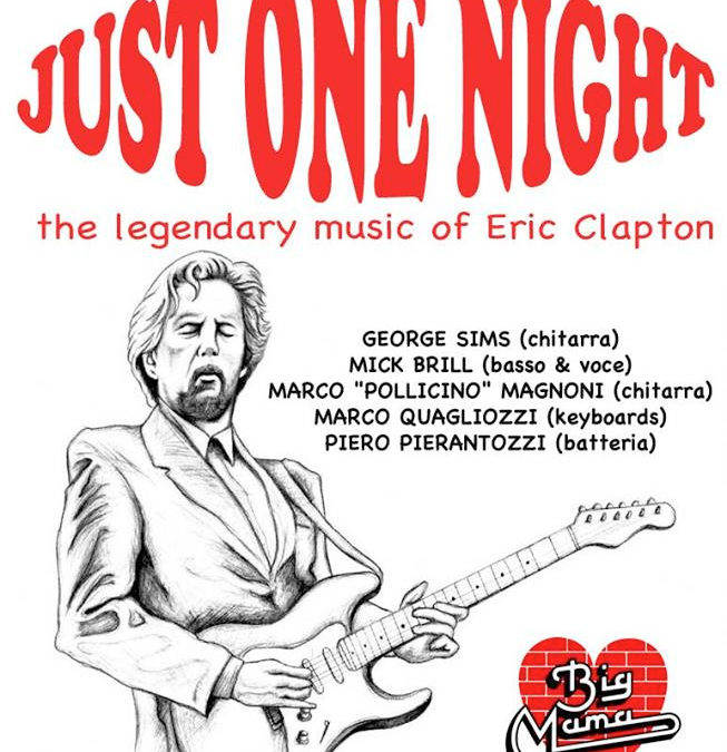 JUST ONE NIGHT – The Eric Clapton legendary music