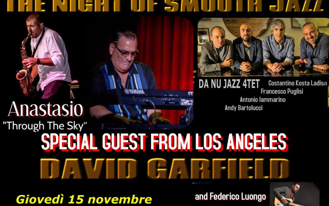 Da Nu Jazz 4tet e Anastasio – special guest DAVID GARFIELD