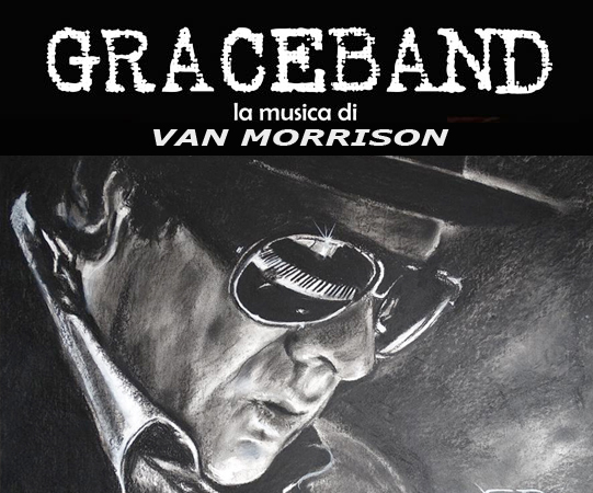 GRACEBAND – la musica di Van Morrison