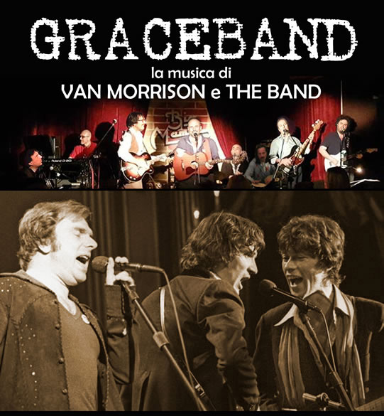GRACEBAND – la musica di Van Morrison & The Band