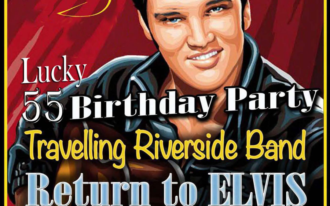 TRAVELLIN' RIVERSIDE BAND – La notte di Elvis